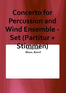 Concerto for Percussion and Wind Ensemble - Set (Partitur + Stimmen)