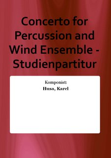 Concerto for Percussion and Wind Ensemble - Studienpartitur