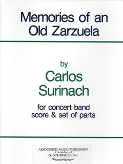 Memories of an Old Zarzuela - Set (Partitur + Stimmen)