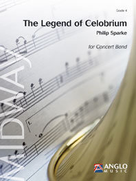 The Legend of Celobrium - Set (Partitur + Stimmen)