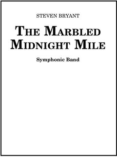 The Marbled Midnight Mile - Partitur