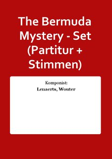The Bermuda Mystery - Set (Partitur + Stimmen)