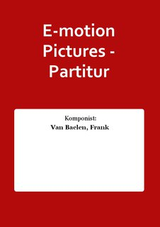 E-motion Pictures - Partitur
