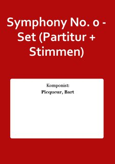 Symphony No. 0 - Set (Partitur + Stimmen)