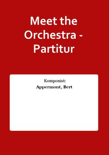 Meet the Orchestra - Partitur