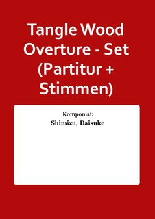 Tangle Wood Overture - Set (Partitur + Stimmen)