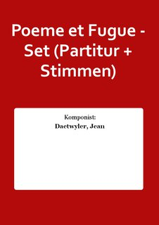 Poeme et Fugue - Set (Partitur + Stimmen)