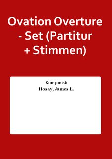 Ovation Overture - Set (Partitur + Stimmen)