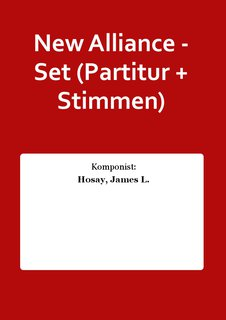 New Alliance - Set (Partitur + Stimmen)