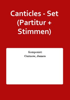 Canticles - Set (Partitur + Stimmen)