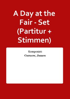 A Day at the Fair - Set (Partitur + Stimmen)