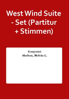 West Wind Suite - Set (Partitur + Stimmen)