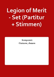 Legion of Merit - Set (Partitur + Stimmen)