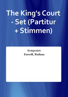 The Kings Court - Set (Partitur + Stimmen)