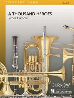 A Thousand Heroes - Set (Partitur + Stimmen)