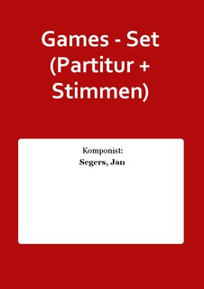 Games - Set (Partitur + Stimmen)