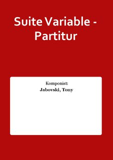 Suite Variable - Partitur