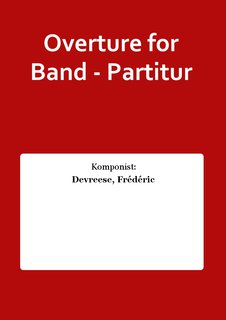 Overture for Band - Partitur
