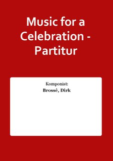 Music for a Celebration - Partitur
