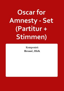 Oscar for Amnesty - Set (Partitur + Stimmen)