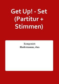 Get Up! - Set (Partitur + Stimmen)