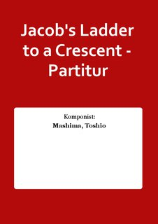 Jacobs Ladder to a Crescent - Partitur