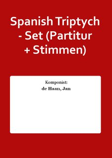 Spanish Triptych - Set (Partitur + Stimmen)