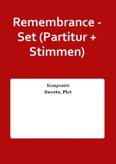 Remembrance - Set (Partitur + Stimmen)