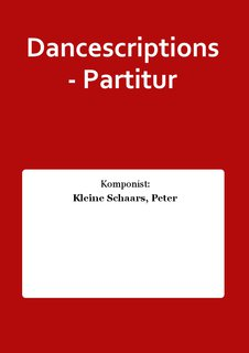 Dancescriptions - Partitur