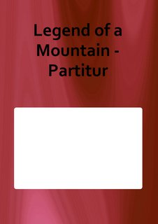 Legend of a Mountain - Partitur
