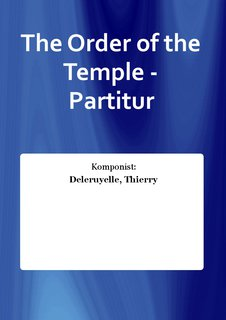 The Order of the Temple - Partitur