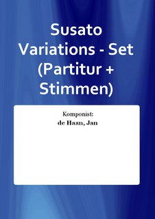 Susato Variations - Set (Partitur + Stimmen)