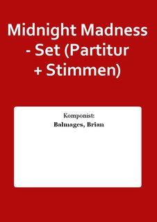 Midnight Madness - Set (Partitur + Stimmen)