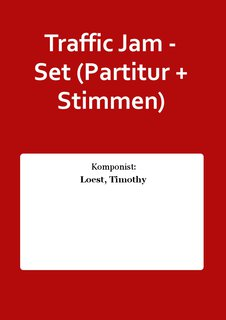 Traffic Jam - Set (Partitur + Stimmen)