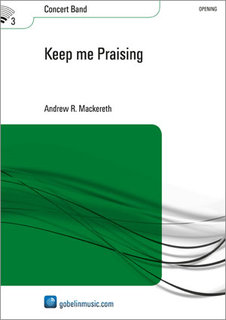 Keep me Praising - Set (Partitur + Stimmen)