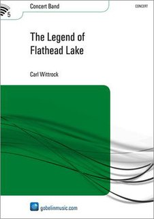 The Legend of Flathead Lake - Partitur