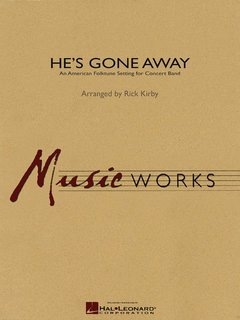 Hes Gone Away - Partitur
