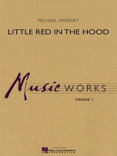 Little Red in the Hood - Partitur