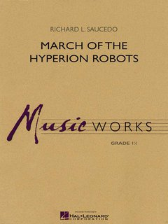March of the Hyperion Robots - Set (Partitur + Stimmen)