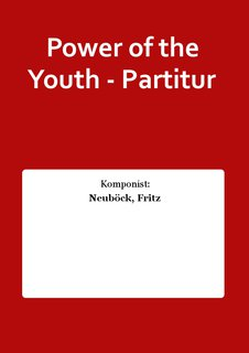 Power of the Youth - Partitur