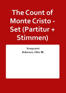 The Count of Monte Cristo - Set (Partitur + Stimmen)