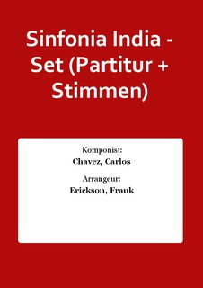 Sinfonia India - Set (Partitur + Stimmen)