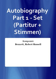 Autobiography Part 1 - Set (Partitur + Stimmen)
