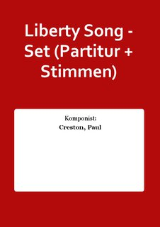 Liberty Song - Set (Partitur + Stimmen)