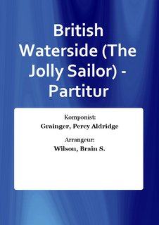 British Waterside (The Jolly Sailor) - Partitur