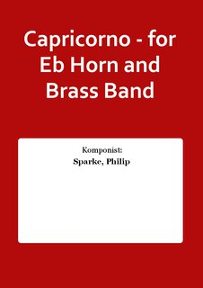Capricorno - for Eb Horn and Brass Band