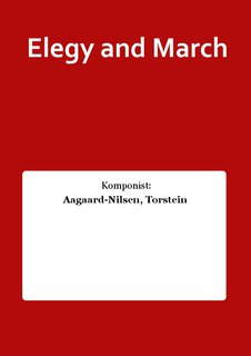 Elegy and March