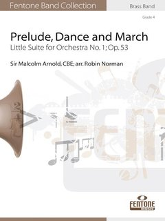 Prelude, Dance and March - Little Suite for Orchestra No. 1; Op. 53