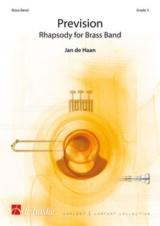 Prevision - Rhapsody for Brass Band