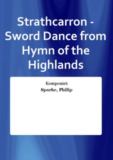 Strathcarron - Sword Dance from Hymn of the Highlands